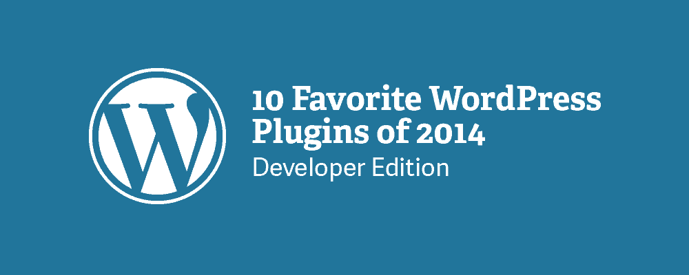 10 Favorite WordPress Plugins